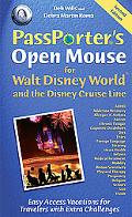Passporter's Open Mouse for Walt Disney World and the Disney Cruise Line Easy Access Vacatio...