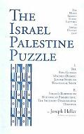 The Israel Palestine Puzzle: I. the Ben-Gurion Magnes Debates: Jewish State or Binational St...