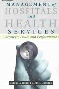 Management of Hospitals and Health Services Strategic Issues and Performance