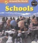 Schools (Around the World (Heinemann Library))