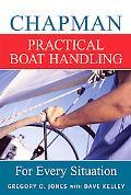 Chapman Practical Boat Handling