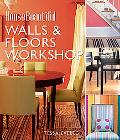 House Beautiful Walls & Floors Workshop