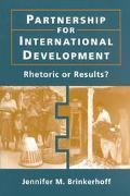 Partnership for International Development Rhetoric or Results?