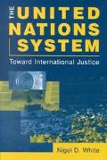 United Nations System Toward International Justice