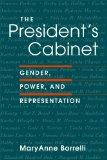 President's Cabinet Gender, Power, and Representation