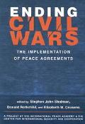 Ending Civil Wars The Implementation of Peace Agreements