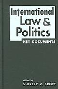 International Law And Politics Key Documents