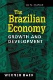 Brazilian Economy Growth and Development