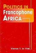 Politics in Francophone Africa