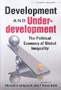 Development and Underdevelopment: The Political Economy of Global Inequality, 4th Edition