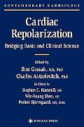 Cardiac Repolarization Bridging Basic and Clinical Science