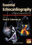 Essential Echocardiography: A Practical Handbook with DVD (Contemporary Cardiology)