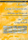 Cardiac Gene Expression Methods And Protocols