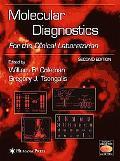 Molecular Diagnostics For the Clinical Laboratian