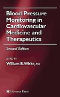 Blood Pressure Monitoring In Cardiovascular Medicine And Therapeutics.