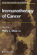 Immunotherapy of Cancer