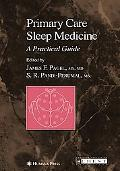 Primary Care Sleep Medicine A Practical Guide