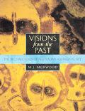 Visions from the Past The Archaeology of Australian Aboriginal Art