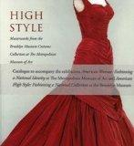 High Style: Masterworks from the Brooklyn Museum Costume Collection at The Metropolitan Muse...
