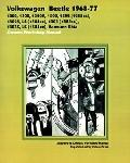 Volkswagen Beetle 1968-77 Owners Workshop Manual 1200, 1300, 1300A, 1500, 1302 (1285Cc), 130...