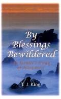 By Blessings Bewildered