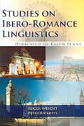 Studies on Ibero-Romance Linguistics Dedicated to Ralph Penny