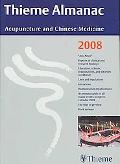 Thieme Almanac 2008: Acupuncture and Chinese Medicine