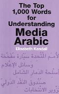 Top 1,000 Words for Understanding Media Arabic