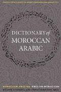 Dictionary of Moroccan Arabic Moroccan-English & English-Moroccan