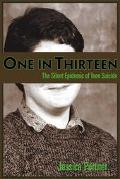 One in Thirteen The Silent Epidemic of Teen Suicide