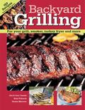 Backyard Grilling For Your Grill, Smoker, Turkey Fryer and More