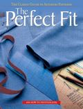 Perfect Fit The Classic Guide To Altering Patterns