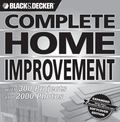 Black & Decker Complete Home Improvement 300 Projects and 2,000 Photos