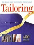 Tailoring : The Classic Guide to Sewing the Perfect Jacket