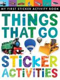 Things That Go : Sticker Activities