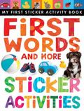 First Words and More : Sticker Activities