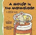Mouse in the Marmalade