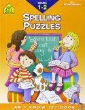 Spelling Puzzles, Grades 1-2 (School Zone's I Know It!)