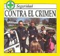 Contra El Crimen (Safety Series) (Spanish Edition)