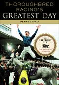 Thoroughbred Racing's Greatest Day The Breeders' Cup 20th Anniversary Celebration