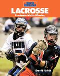 Sports Illustrated Lacrosse Fundamentals for Winning