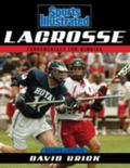 Sports Illustrated Lacrosse, Second Edition