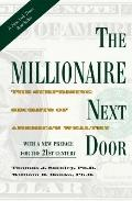 The Millionaire Next Door: Surprising Secrets of America's Wealthy