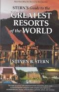 Stern's Guide to the Great Resorts of the World
