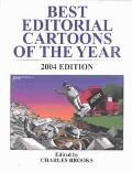 Best Editorial Cartoons of the Year 2004