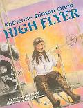 Katherine Stinson Otero High Flyer