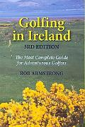 Golfing in Ireland The Most Complete Guide for Adventurous Golfers