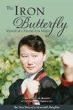 Iron Butterfly, The: Memoir of a Martial Arts Master