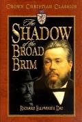 Shadow of the Broad Brim