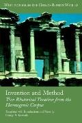 Invention And Method Two Rhetorical Treatises from the Hermogenic Corpus